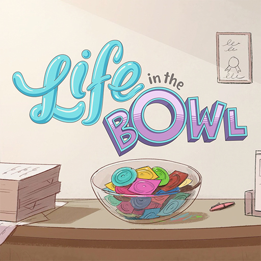 Life in The Bowl